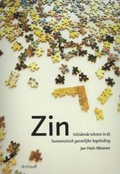 Zin -inleidende teksten in de human istisch geestelijke begeleidin Mooren, Jan Hein