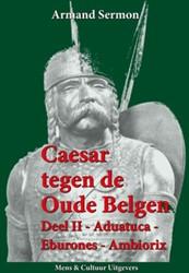 Caesar tegen de oude Belgen Sermon, Armand