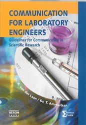 Heron-reeks Communication for Laboratory -skills for laboratory scientis ts Laan, R. van der