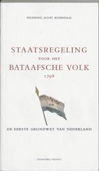 Staatsregeling voor het Bataafsche Volk -de eerste grondwet van Nederla nd