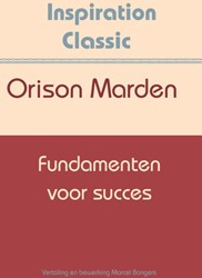 Fundamenten voor succes Marden, Orison Swett