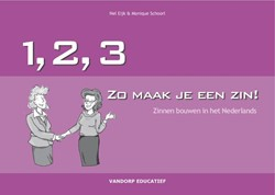 123... Zo maak je een zin -zelf zinnen bouwen in het Nede rlands Eijk, N.