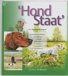 HondStaat -autobiografisch handboek voor eigenaren van staande jachthon Kersten, R.