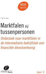 ACIS-SERIE MARKTFALEN BIJ TUSSENPERSONEN -ONDERZOEK NAAR MARKTFALEN IN D E INTERMEDIAIRE BEDRIJFSTAK VO JONG, A.J. DE