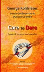 Care to Dare -De praktijk van secure base le iderschap Kohlrieser, George
