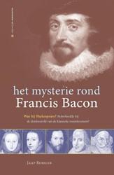 Het mysterie rond Francis Bacon -was hij Shakespeare?, beinvlo edde hij de denkwereld van de Ruseler, Jaap