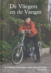 De Vliegers en de vanger -het verhaal van Yde Schakel en het vervolg Dragt, Rob