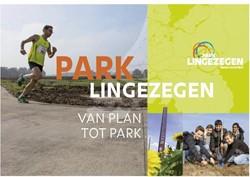 Park lingezegen -van plan tot park Projectorganisatie Park Lingez