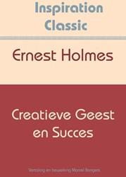 Creatieve geest en succes Holmes, Ernest