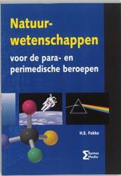 Natuurwetenschappen -voor de para- en perimedische beroepen Fokke, H.E.