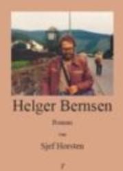 Helger Bernsen -BOEK OP VERZOEK Horsten, S.