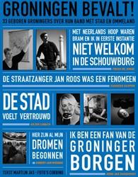 Groningen bevalt! -33 geboren Groningers over hun band met Stad en Ommeland Jas, Martijn