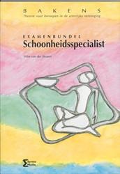 Bakens Examenbundel schoonheidsspecialis -meerkeuzevragen ter voorbereid ing op de theorie-examens van Straten, W. van der