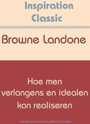 Hoe men verlangens en idealen kan realis Landone, Browne