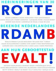Rotterdam bevalt! -herinneringen van bekende Nede rlanders aan hun geboortestad Jas, Martijn