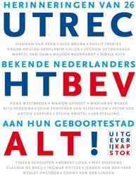 Utrecht bevalt! -herinneringen van 26 bekende N ederlanders aan hun geboortest Jas, Martijn