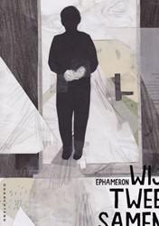 Wij twee samen Ephameron, Ephameron
