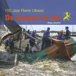 De leeuw is los -100 jaar Rienk Ulbesz Jansma, Klaas