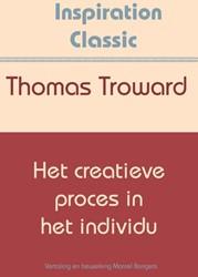 Het creatieve proces in het individu Troward, Thomas