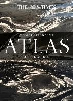 The Times Comprehensive Atlas of the Wor -The world's most prestigi nd authoritative world atlas Times Uk