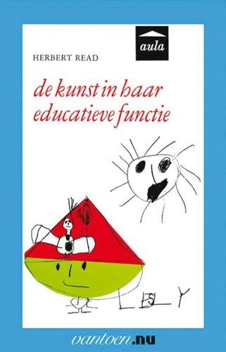 Kunst in haar educatieve functie -BOEK OP VERZOEK Read, H.