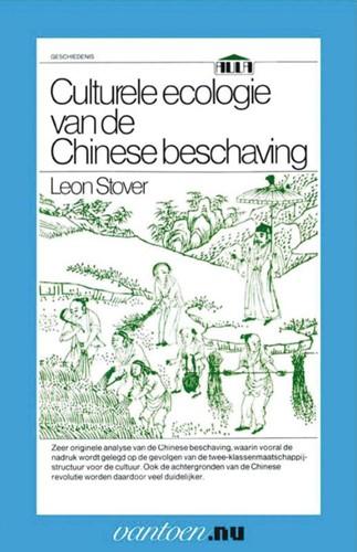 Culturele ecologie van de Chinese bescha -BOEK OP VERZOEK Stover, L.