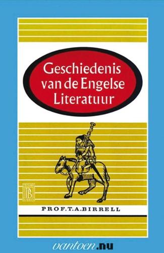 Geschiedenis van de Engelse Literatuur -BOEK OP VERZOEK Birrell, T.A.