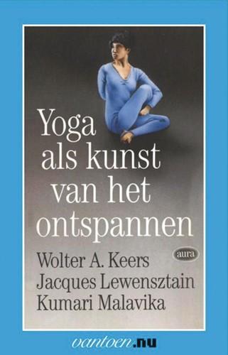 Yoga als kunst van het onstpannen -BOEK OP VERZOEK Keers, W.A