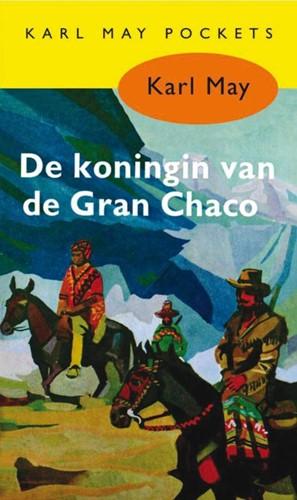 De koningin van de Gran Chaco -BOEK OP VERZOEK May, Karl