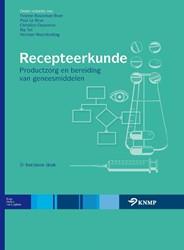 Recepteerkunde -PRODUCT EN BEREIDING VAN GENEE SMIDDELEN