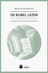 De bijbel lezen met Ignatius van Loyola -met Ignatius van Loyola Mendiboure, Bernard