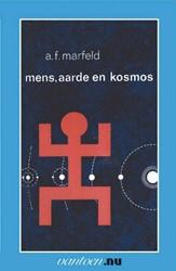 Mens, aarde en kosmos -BOEK OP VERZOEK Marfeld, A.F.