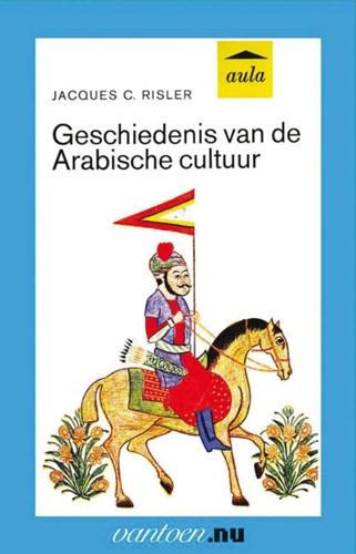 Geschiedenis van de Arabische cultuur -BOEK OP VERZOEK Risler, J.C.