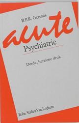 Acute psychiatrie -9031319414-S- Gersons, B.P.R.