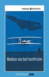 Helden van het luchtruim -een halve eeuw luchtvaart Forrester, L.