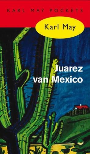 Juarez van Mexico -BOEK OP VERZOEK May, Karl