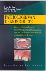 Pathologie van de mondholte -klinische, rontgenologische, h istopathologische en therapeut Waal, I. van der