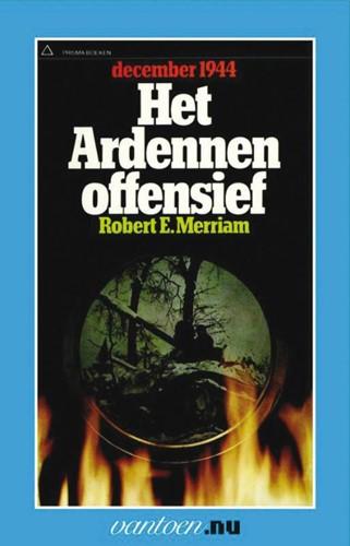 Ardennenoffensief -BOEK OP VERZOEK Merriam, R.E.