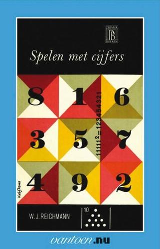 Spelen met cijfers -BOEK OP VERZOEK Reichmann, W.J.