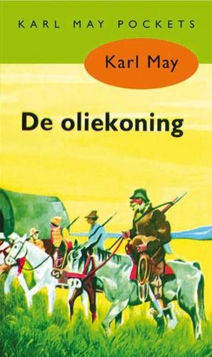 De oliekoning -BOEK OP VERZOEK May, Karl