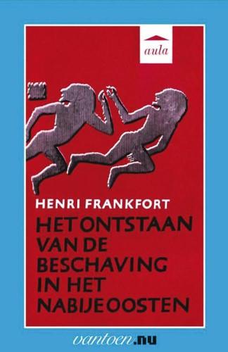 Ontstaan van de beschaving van het nabij -BOEK OP VERZOEK Frankfort, H.