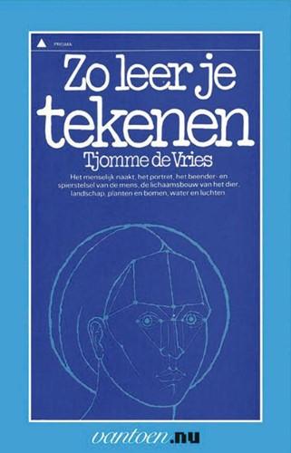 Zo leer je tekenen -BOEK OP VERZOEK Vries, T. de