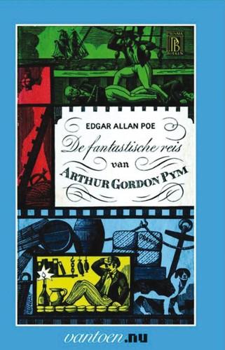 De fantastische reis van Arthur Gordon P -BOEK OP VERZOEK Poe, Edgar Allan