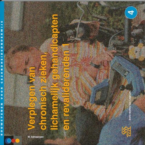 Verplegen van chronisch zieken, lichamel -9031325813-W-GEB Adriaansen, M.