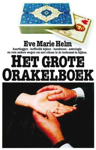 Grote orakelboek -BOEK OP VERZOEK Helm, E.M.