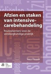Afzien en staken van intensive-carebehan -routeplanners voor de verpleeg kundige praktijk Kompanje, Erwin J.O.