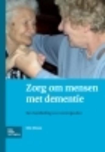 Zorg om mensen met dementie -Een handleiding voor verzorgen den Miesen, B.