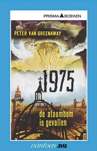 1975 De atoombom is gevallen -BOEK OP VERZOEK Greenaway, P. van