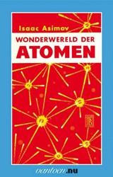 Wonderwereld der atomen -BOEK OP VERZOEK Asimov, I.