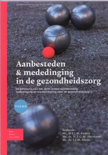 Aanbesteden & mededinging in de gezo -de betekenis van het recht inz ake aanbesteding, mededinging HERMANS, H.E.G.M.